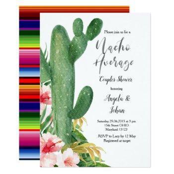 cactus nacho average  couples shower invitation