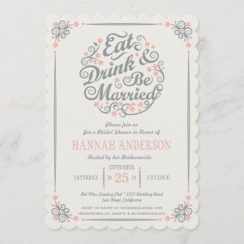 eat drink and be married bridal shower invitation