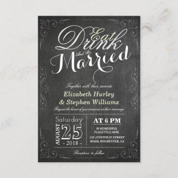eat drink and be married chalkboard border wedding invitation