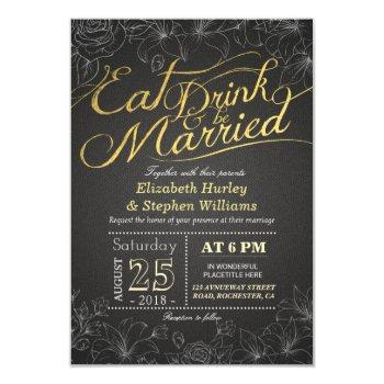 eat drink and be married gold black script flowers invitation