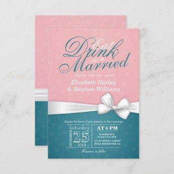 eat drink be married wedding invitation pink blue