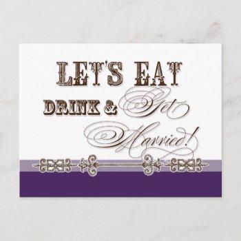 eat, drink n get married, bridal shower invitation