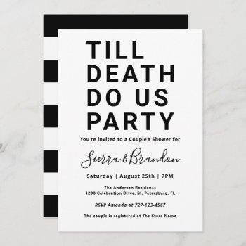 funny till death do us party couple's shower invitation