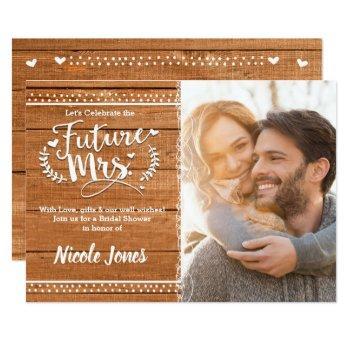 future mrs. oak wood rustic bridal shower photo invitation