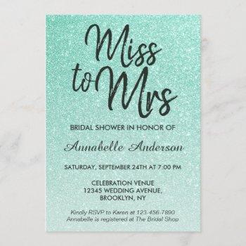 miss to mrs mint green gold glitter bridal shower invitation