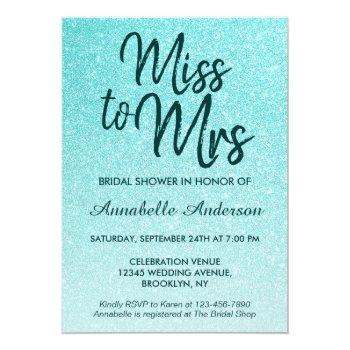miss to mrs teal green glitter glam bridal shower invitation