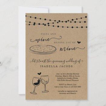 pizza & wine before you're mine bridal shower invitation