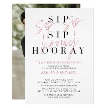 sip sip hooray simple photo virtual wedding shower invitation