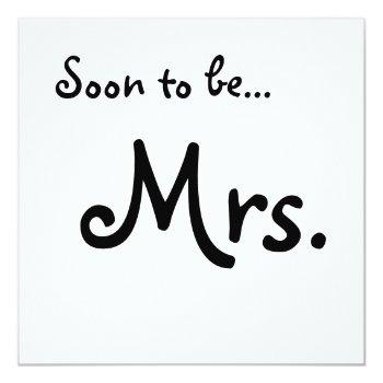 """""""soon to be... mrs."""" bridal shower invitation"""